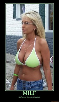 milf pic org demotivational poster milf posters